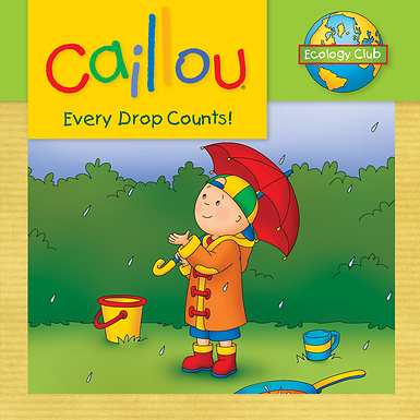 Caillou-Every-Drop-Counts